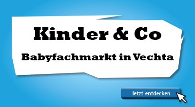 Kinder & Co Babyfachmarkt in Vechta