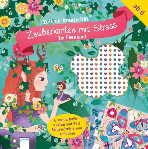 Rohbach, Sophie: Zeit für Kreativität # Zauberkarten mit Strass # Im Feenland