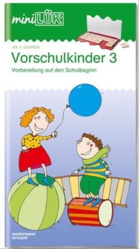 miniLÜK Vorschulkinder 3, Lernheft, 29 Seiten, von 5 - 7 Jahren