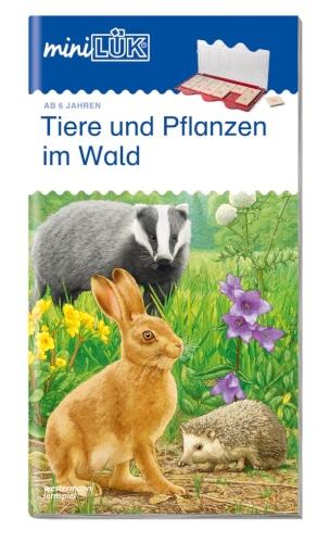 miniLÜK Tiere und Pflanzen im Wald, Lernheft, 32 Seiten, von 6 - 8 Jahren