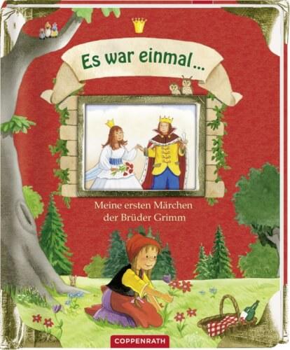 Es war einmal... Meine ersten Märchen der Brüder Grimm