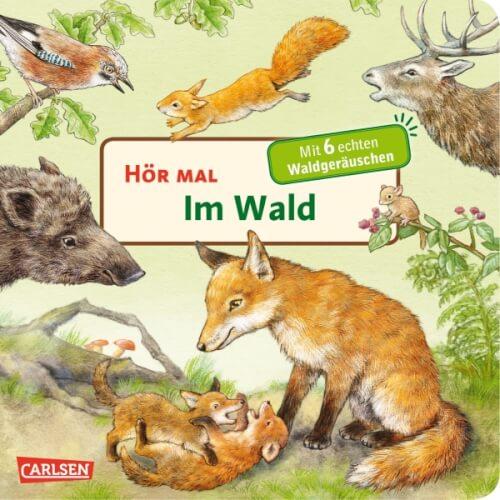Hör mal - Im Wald