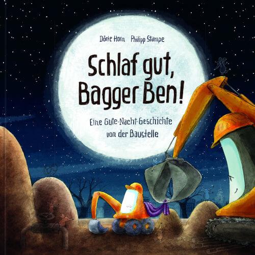 Schlaf gut, Bagger Ben! - Buch