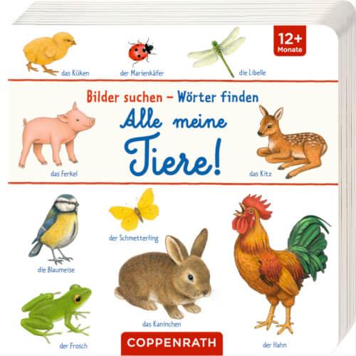 Bilder suchen - Wörter finden: Alle meine Tiere, Pappbilderbuch, ab 1 Jahr, 18 Seiten