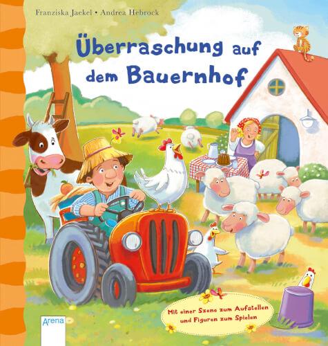 Jaekel, Franziska/Hebrock, Andrea: Überraschung auf dem Bauernhof