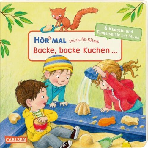 Hör mal: Verse für Kleine: Backe, backe Kuchen...