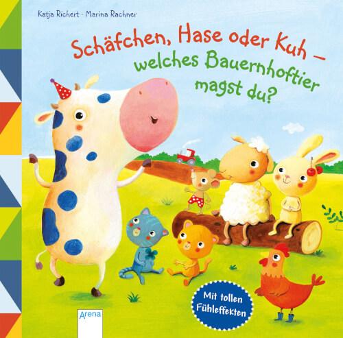 Richert, Katja/Rachner, Marina: Schäfchen, Hase oder Kuh # welches Bauernhoftier magst du?
