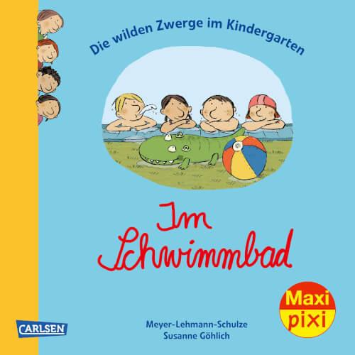 Maxi Pixi 297: Die wilden Zwerge im Kindergarten: Im Schwimmbad