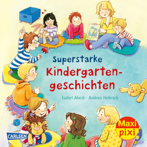 Maxi Pixi 298: Superstarke Kindergartengeschichten