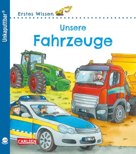 Unkaputtbar 2: Erstes Wissen: Unsere Fahrzeuge