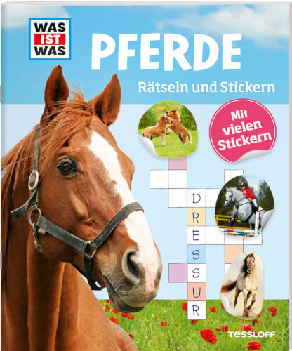 Tessloff WAS IST WAS Rätseln und Stickern: Pferde