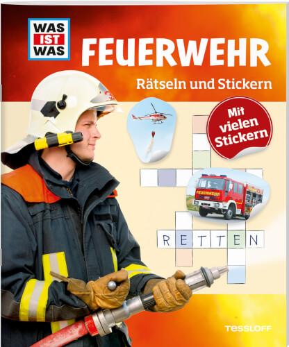 Tessloff WAS IST WAS Rätseln und Stickern: Feuerwehr