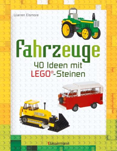Elsmore,  Fahrzeuge - 40 Ideen mit Lego ©-Steinen, Taschenbuch, 96 Seiten, ab 6 Jahren