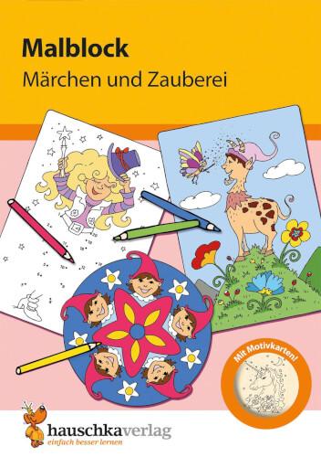 Malblock - Märchen und Zauberei. Ab 3 Jahre.