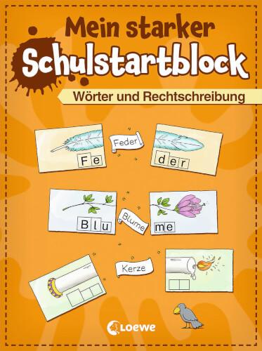 Loewe Mein starker Schulstartblock - Wörter und Rechtschreibung