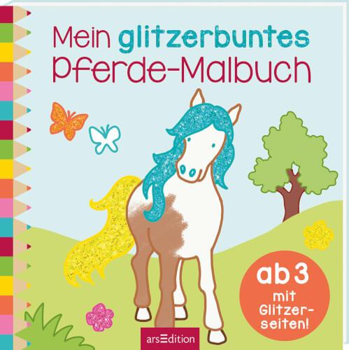 Mein glitzerbuntes Pferde-Malbuch