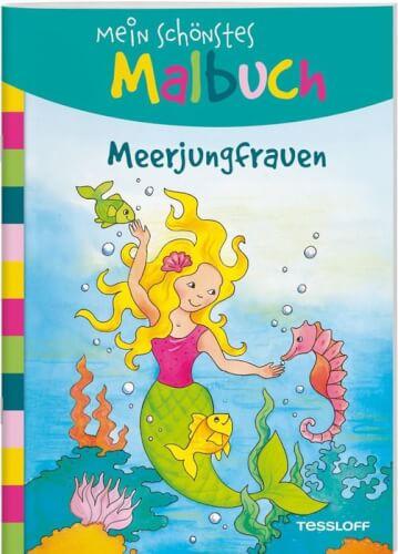 Tessloff Mein schönstes Malbuch. Meerjungfrauen. Malen für Kinder ab 5 Jahren