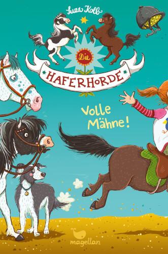 Die Haferhorde - Volle Maehne! Band 2