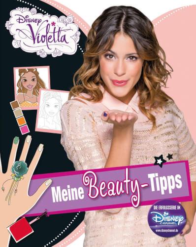 Violetta Meine Beauty-Tipps