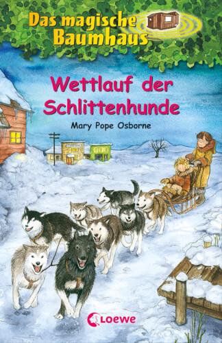 Loewe Das magische Baumhaus - Wettlauf der Schlittenhunde, Band 52