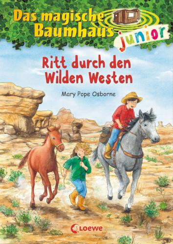 Loewe Das magische Baumhaus junior - Ritt durch den Wilden Westen, Band 10