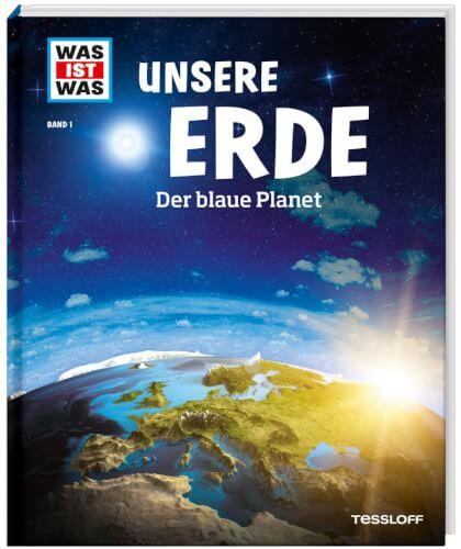 Tessloff WAS IST WAS junior Band 1 Unsere Erde. Der blaue Planet
