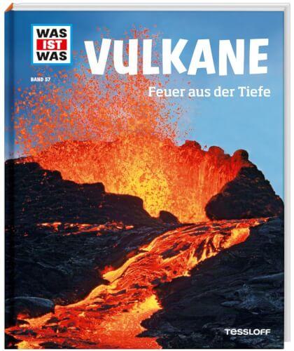 Tessloff WAS IST WAS junior Band 57 Vulkane. Feuer aus der Tiefe