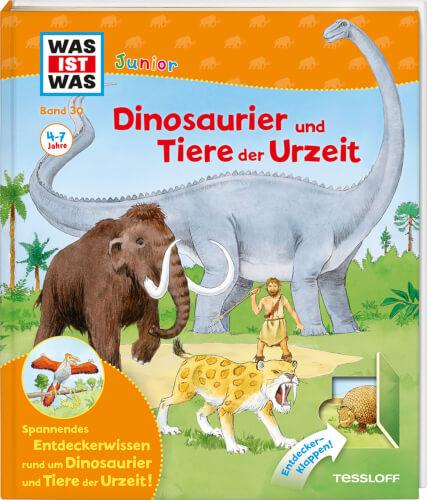 Tessloff WAS IST WAS Junior Band 30. Dinosaurier und Tiere der Urzeit