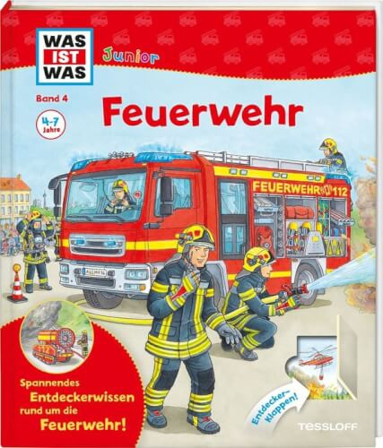 Tessloff WAS IST WAS Junior Band 4. Feuerwehr