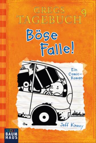 Gregs Tagebuch 9 - Böse Falle! Taschenbuch, ab 10 - 12 Jahre, 224 Seiten
