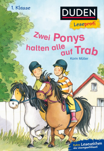 Duden Leseprofi  Zwei Ponys halten alle auf Trab, 1. Klasse