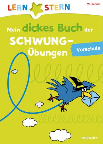 Tessloff Mein dickes Buch der Schwungübungen. Vorschule