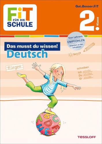 Tessloff FiT FÜR DIE SCHULE: Das musst du wissen! Deutsch 2. Klasse