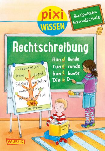 Pixi Wissen - Band 96: Rechtschreibung (Basiswissen Grundschule), Softcover, 32 Seiten, ab 6 Jahre