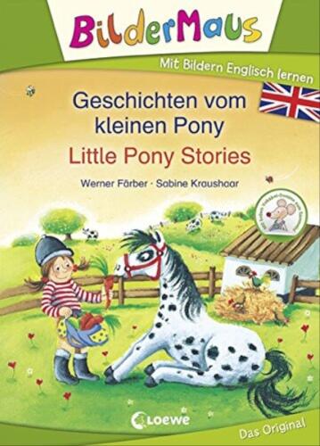 Loewe Bildermaus - Mit Bildern Englisch lernen - Geschichten vom kleinen Pony - Little