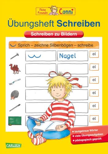 Conni Gelbe Reihe: Übungsheft Schreiben: Schreiben zu Bildern, Taschenbuch , ab 5 Jahre, 24 Seiten