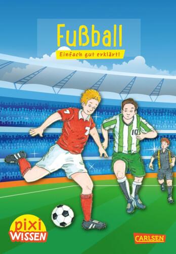 Pixi Wissen - Band 23: Fußball, Taschenbuch, 32 Seiten, ab 6 Jahren