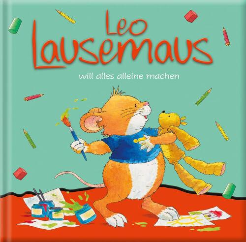 Leo Lausemaus will alles allein machen, ab 3 Jahren
