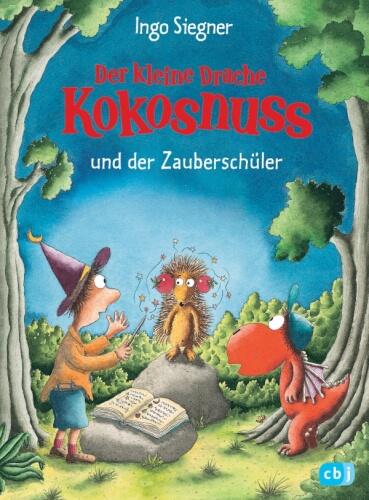 Der kleine Drache Kokosnuss und der Zauberschüler: Band 26, Gebundenes Buch, 80 Seiten, ab 6 Jahren