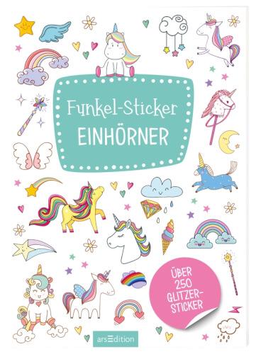 Ars Edition - Funkel-Sticker Einhörner,Flexibler Einband, ab 4 Jahren