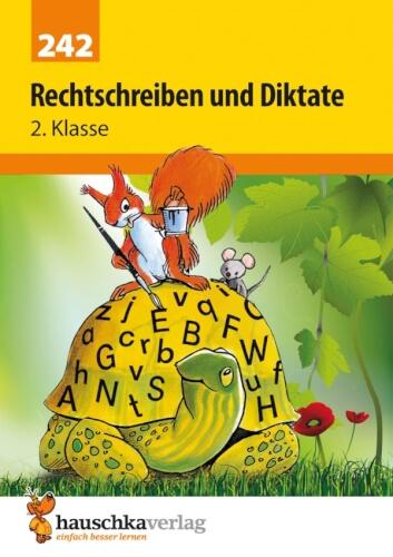 Rechtschreiben und Diktate 2. Klasse. Ab 7 Jahre.