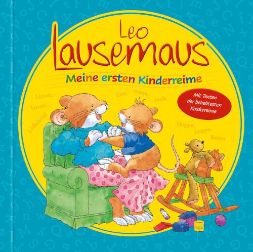 Leo Lausemaus - Meine ersten Kinderreime