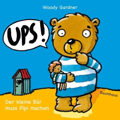 Gardener, UPS! Der kleine Bär muss Pipi