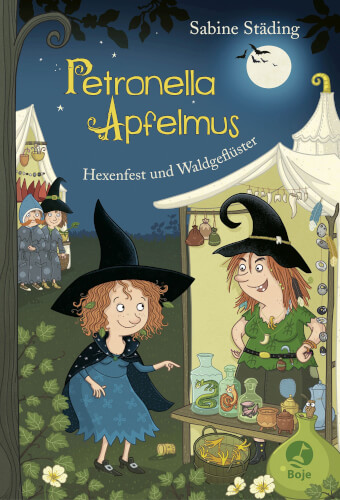 Petronella Apfelmus Band 07 Hexenfest und Waldgeflüster, Sabine Städing