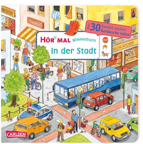 Hör mal (Soundbuch): Wimmelbuch: In der Stadt