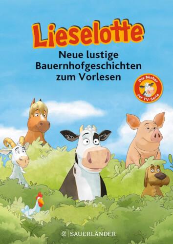 Neue lustige Bauernhofgeschichten zum Vorlesen