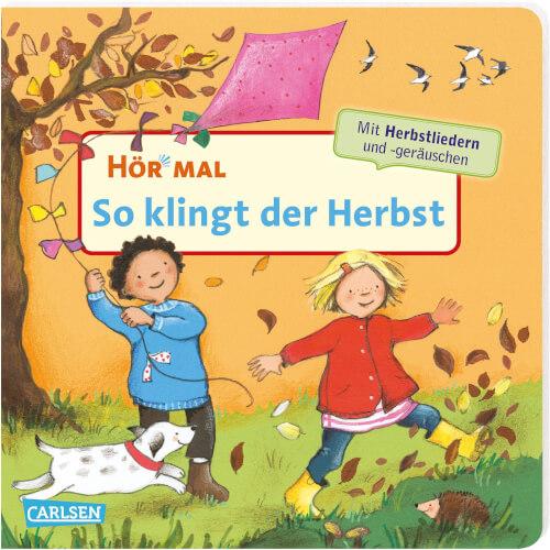 Hör mal (Soundbuch): So klingt der Herbst