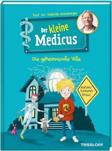 Tessloff Der kleine Medicus. Band 1: Die geheimnisvolle Villa