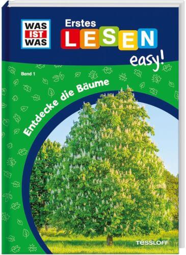 Tessloff WAS IST WAS Erstes Lesen easy! Band 1. Entdecke die Bäume