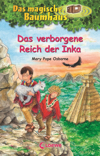 Das magische Baumhaus 58 - Das verborgene Reich der Inka